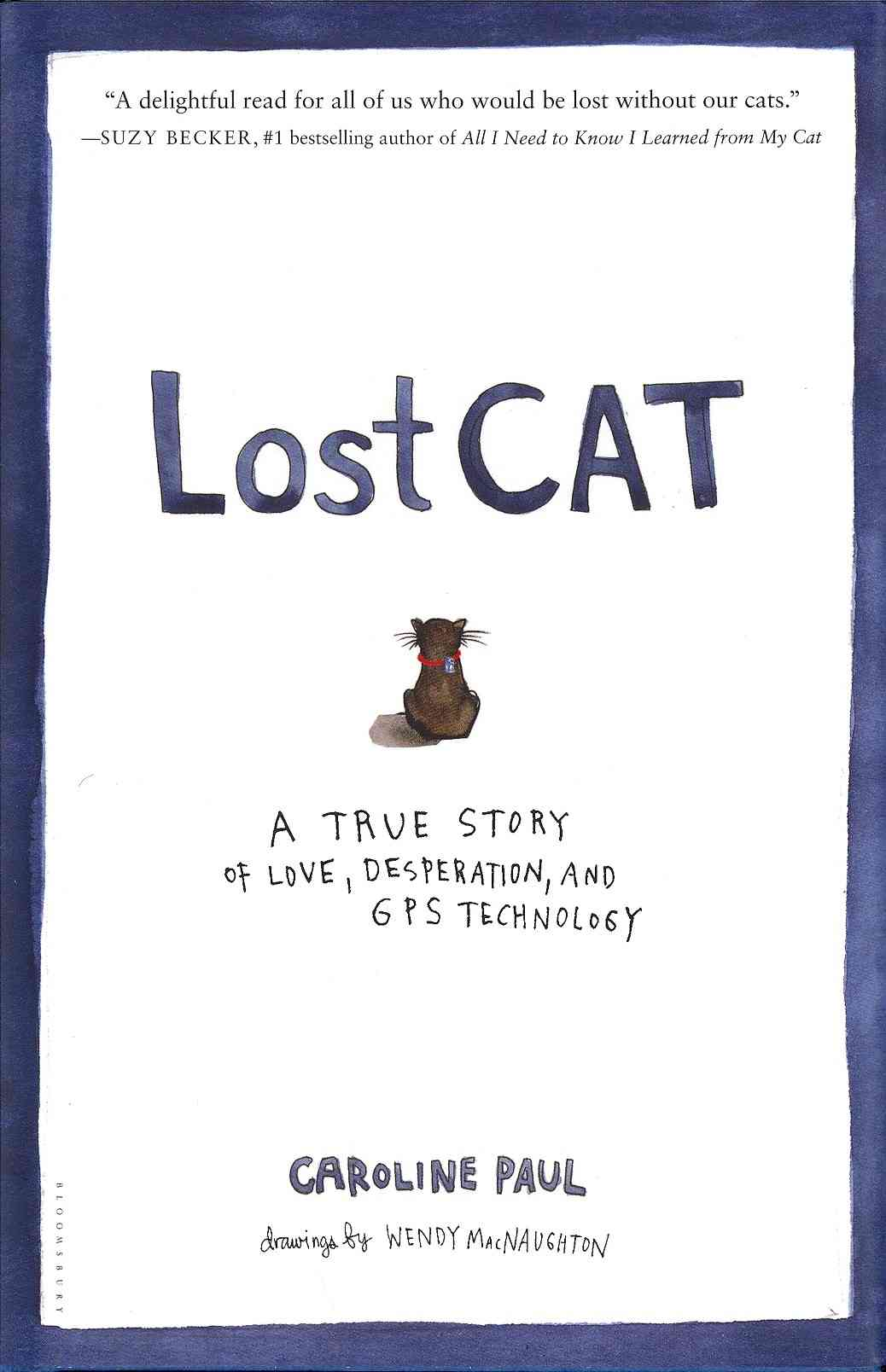 Lost Cat By Paul, Caroline/ Macnaughton, Wendy (ILT)/ Van Itallie, Elizabeth (ILT)